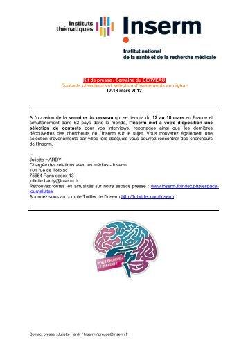 Kit de presse / Semaine du CERVEAU Contacts chercheurs ... - Inserm