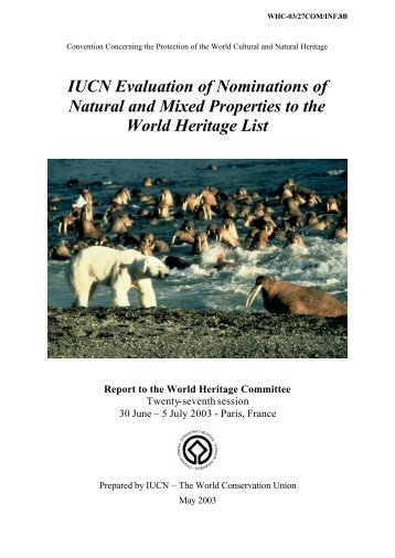 IUCN Evaluation of Nominations of Natural and Mixed Properties to ...
