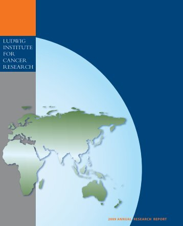 LICR Annual Research Highlights Report 2009 (PDF 13.3MB