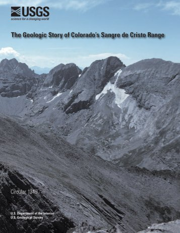 The Geologic Story of Colorado's Sangre de Cristo Range - USGS