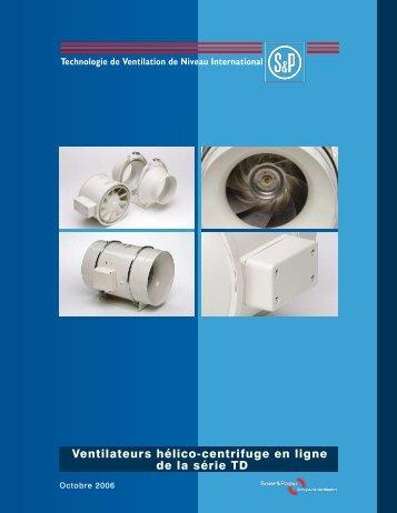 Ventilateurs hélico-centrifuge en ligne de la série TD - Soler & Palau ...