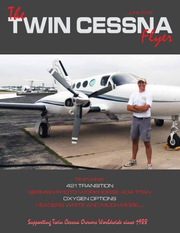 continued from page 5 - Twin Cessna Flyer
