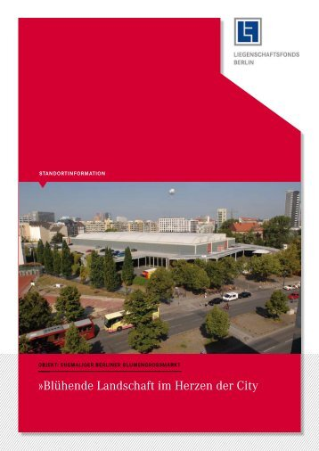 Blühende Landschaft im Herzen der City - Liegenschaftsfonds Berlin