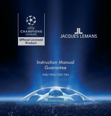 Instruction Manual Guarantee - Jacques Lemans