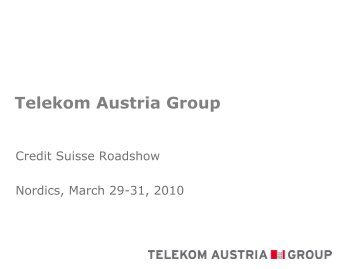 Credit Suisse Roadshow - Telekom Austria Group