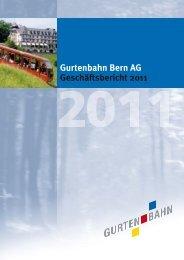 Gurtenbahn Bern AG Geschäftsbericht 2011