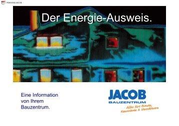 Der Energie-Ausweis. - Jacob GmbH - jacobgmbh.de