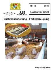 Zuchtsauenhaltung - Ferkelerzeugung - Bayerische Landesanstalt ...