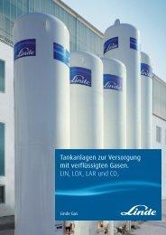 Tankanlagen zur Versorgung mit verflüssigten Gasen ... - Linde Gas