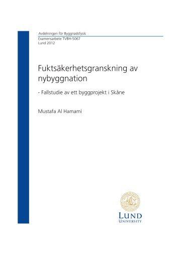 Fuktsäkerhetsgranskning av nybyggnation - Byggnadsfysik - Lunds ...