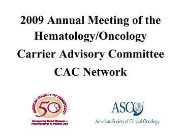 2009 Hematology/Oncology Carrier Advisory Committee (CAC)