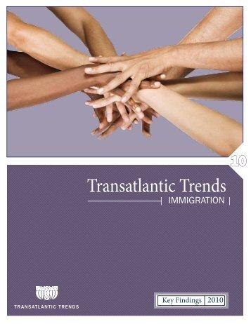 Transatlantic Trends: Immigration 2010 - AffarInternazionali