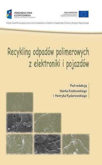 Recykling odpadów polimerowych z elektroniki i pojazdów