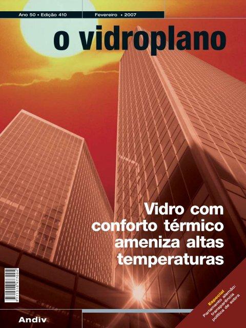 Vidro com conforto térmico ameniza altas temperaturas