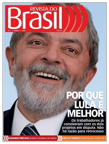 por que lula é melhor - Confederação Nacional dos Metalúrgico da ...