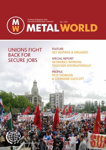 Metal World 1 2011 - International Metalworkers' Federation
