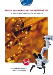 Auflicht Stereo-Mikroskope SOM82/SLM1/SLM2 - Kaps Optik GmbH