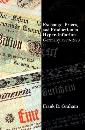 Exchange, Prices, and Production in Hyper-inflation: Germany, 1920 ...