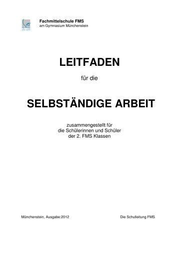 LEITFADEN SELBSTÄNDIGE ARBEIT - Gymnasium und FMS ...