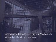 Ästhetische Bildung und digitale Medien am neuen friedländer ... - nfg
