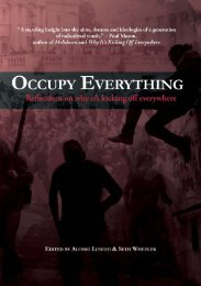 Occupy Everything! Reflections on why it's kicking off - Minor ...