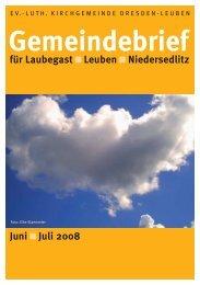 Gemeindebrief Juni/Juli 2008 - Ev.-Luth. Kirchgemeinde Dresden ...
