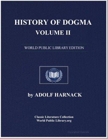 history of dogma - volume ii - World eBook Library - World Public ...