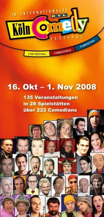 16. Okt – 1. Nov 2008 - Köln Comedy