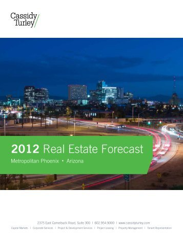 2012 Real Estate Forecast - Cassidy Turley Arizona