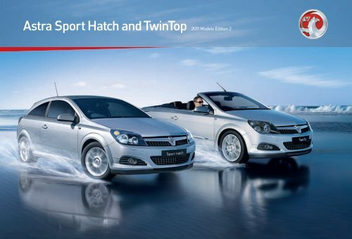 Astra Sport Hatch and TwinTop 2011 Models Edition 2 - OSV Limited