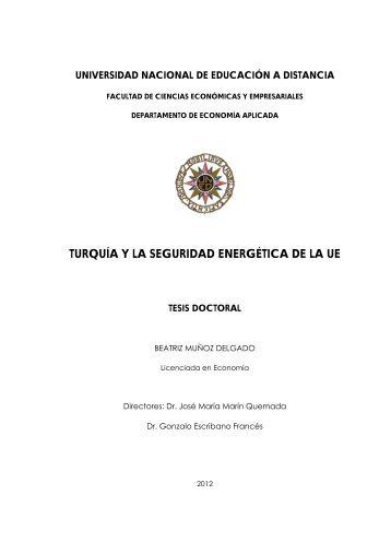TURQUÍA Y LA SEGURIDAD ENERGÉTICA DE ... - e-Spacio - Uned