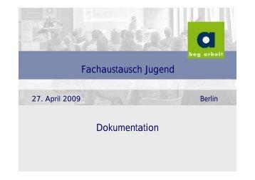 Fachaustausch Jugend Dokumentation - BAG Arbeit eV