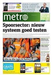 Spoorsector: nieuw systeem goed testen - Metro