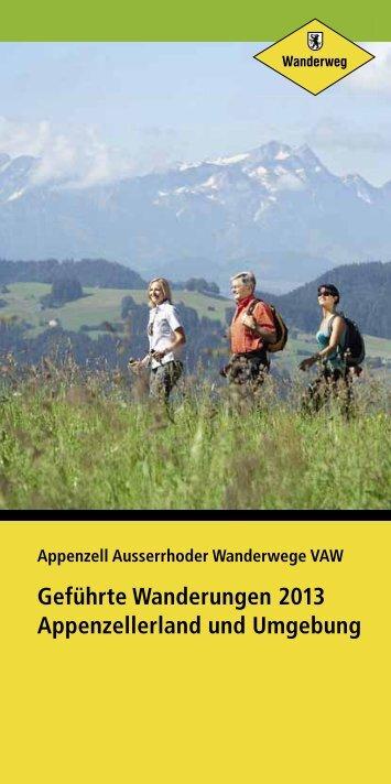 Geführte Wanderungen 2013 - Appenzeller Wanderwege