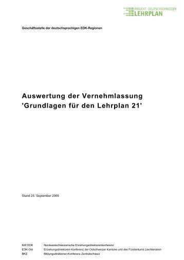 Auswertung der Vernehmlassung 'Grundlagen für den Lehrplan 21'