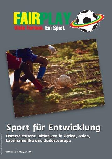 Sport für Entwicklung - FairPlay. Viele Farben. Ein Spiel. - VIDC