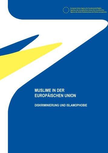 Muslime in der Europäischen Union - Diskriminierung und ...
