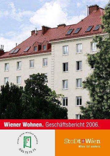 Wiener Wohnen. Geschäftsbericht 2006. - Mieterecho