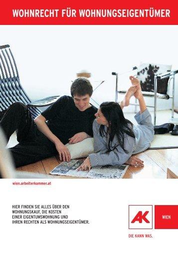 wohnrecht für wohnungseigentümer - Arbeiterkammer Wien