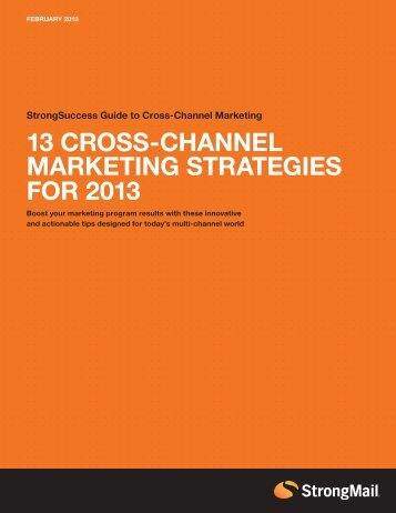 13 CROSS-CHANNEL MARKETING STRATEGIES FOR 2013
