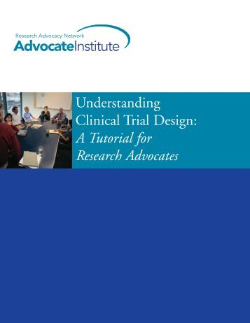 Understanding Clinical Trial Design - Research Advocacy Network