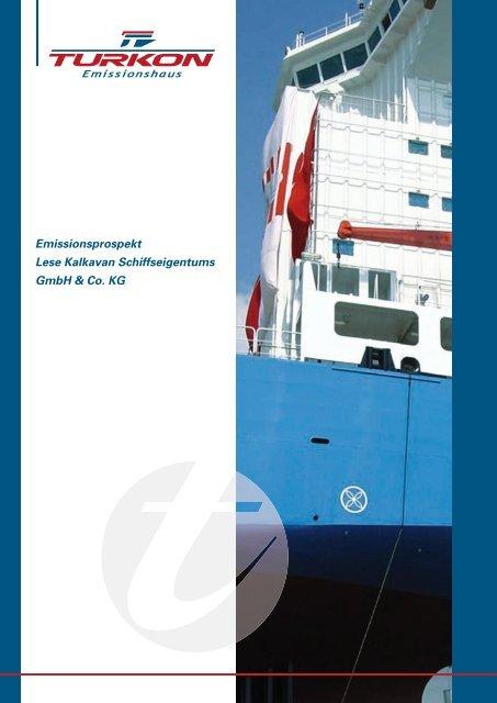 Emissionsprospekt Lese Kalkavan Schiffseigentums GmbH ... - Scope