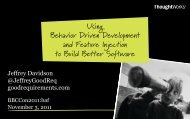 Using Behavior Driven Development and Feature Injection to Build Better Software