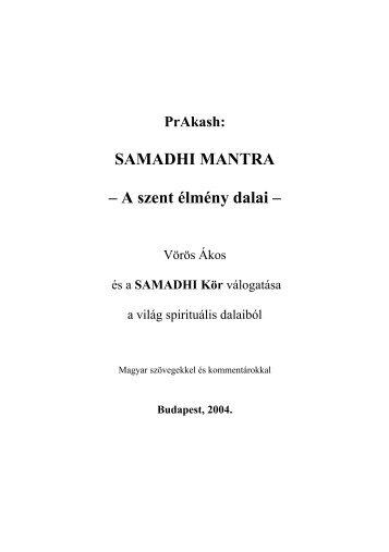 PrAkash: SAMADHI MANTRA – A szent élmény dalai - Samadhi Kör