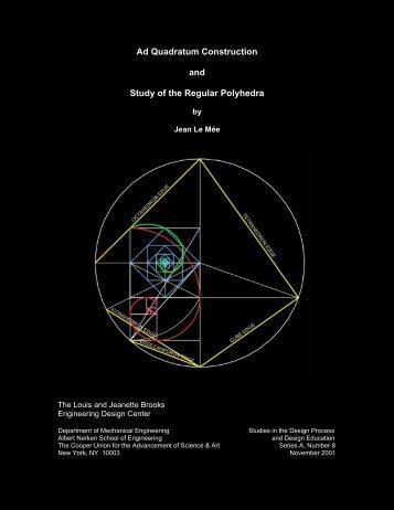 Ad Quadratum Construction and Study of the Regular Polyhedra