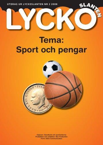 Tema: Sport och pengar - Swedbank