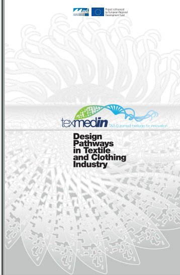 Design Pathways in Textile and Clothing Industry - TEXMEDIN