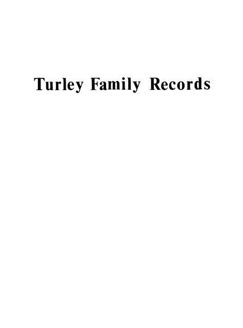 Turley Family Records The Turley Family