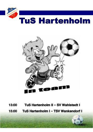 TuS Hartenholm II – SV Wahlstedt I TuS Hartenholm I – TSV ...