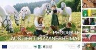 PRODUKTE AUS DER LIPIZZANERHEIMAT - Creative Media Kos